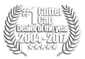 Gutter Cap Dealer of the Year 2004-2017 Gutter Guards Birmingham, AL - Gutter Cap Birmingham